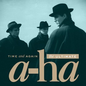 A-HA - TIME AND AGAIN THE ULTIMATE