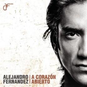ALEJANDRO FERNANDEZ - A CORAZON ABIERTO