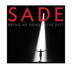 SADE - BRING ME HOME I LIVE 2011
