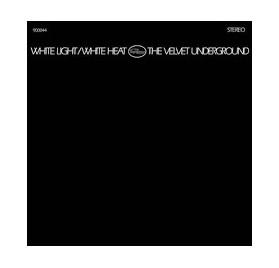 The Velvet Underground - White Light/White Heat 2Lp Edit