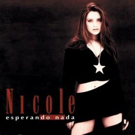 Nicole - Esperando Nada
