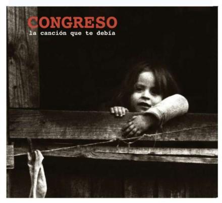 Congreso - La Canción que te debia