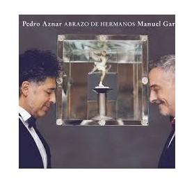 Pedro Aznar y Manuel Garcia - Abrazo de Heranos