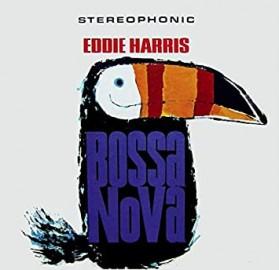 Eddie Harris - Bossa Nova