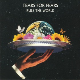 Tears For Fears - Rule the World (The Best)