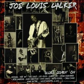 Joe Louis Walker - Blues Comin' On Limited Edition
