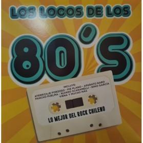 Los Locos de los 80 : Lo Mejor del Rock Chileno