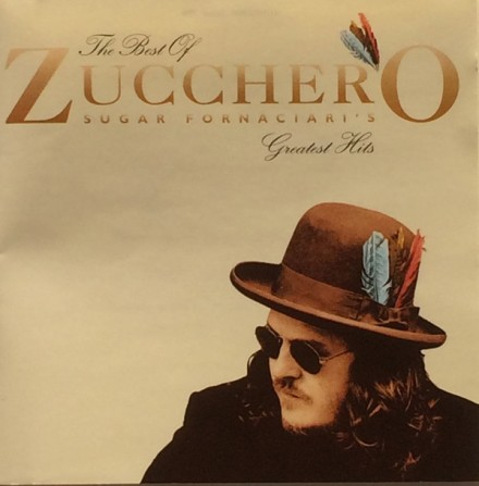 Zucchero - The Best of - Sugar Fornaciari's Greatest Hits