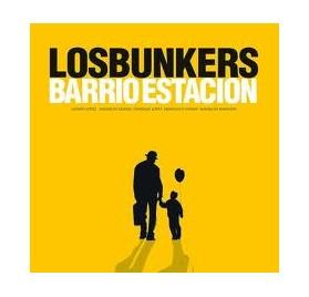 Los Bunkers - Barrio Estacion
