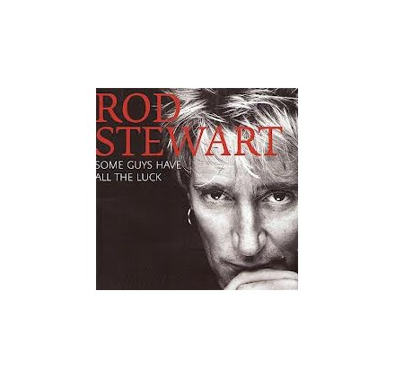 Rod Stewart - Some Guys Have All The Luck (2CD)
