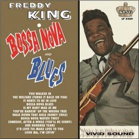 Freddy King - Bossa Nova & Blues (LP + CD)